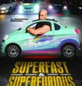 Superfast and superfurious (2017)